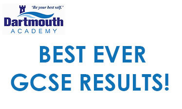 BEST EVER GCSE RESULTS FOR DARTMOUTH ACADEMY!
